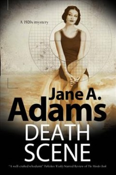 Death Scene : A 1920s Mystery