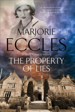 Property of Lies : A 1930s' Historical Mystery