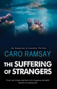 The suffering of strangers /  Caro Ramsay. - Caro Ramsay.