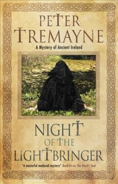 Night of the lightbringer /  Peter Tremayne.