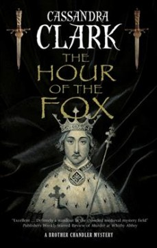 The hour of the fox /  Cassandra Clark.
