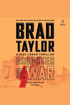 Daughter of war /  Brad Taylor. - Brad Taylor.
