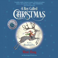 A boy called Christmas /  Matt Haig.
