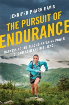 Pursuit of Endurance : Harnessing the Record-breaking Power of Strength and Resilience