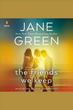 The friends we keep /  Jane Green. - Jane Green.