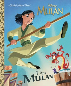 I am Mulan /  by Courtney Carbone ; illustrated by Alan Batson. - by Courtney Carbone ; illustrated by Alan Batson.