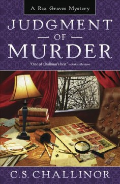 Judgment of murder : a Rex Graves mystery / C. S. Challinor.