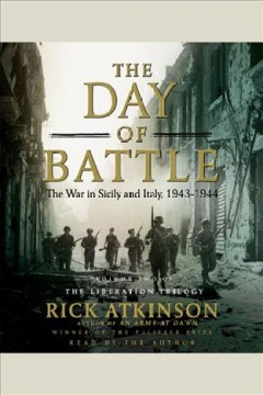 The day of battle : [the war in Sicily and Italy, 1943-1944] / Rick Atkinson. - Rick Atkinson.