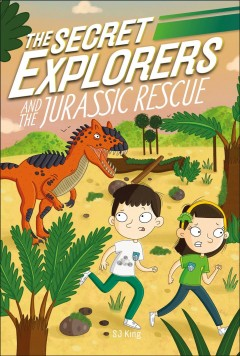 Secret Explorers and the Jurassic Rescue : Dinosaurs Emerging Reader