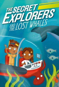 Secret Explorers and the Lost Whales