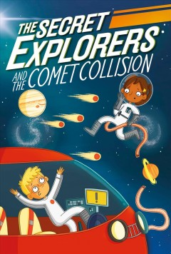 Secret Explorers and the Comet Collision