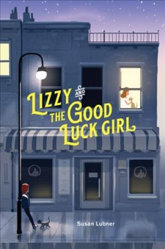 Lizzy and the good luck girl /  Susan Lubner. - Susan Lubner.