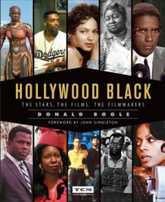 Hollywood Black : The Stars, the Films, the Filmmakers