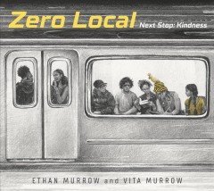 Zero Local /  [Ethan Murrow and Vita Murrow].