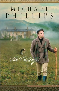 The cottage /  Michael Phillips.