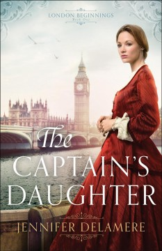 The captain's daughter /  Jennifer Delamere.