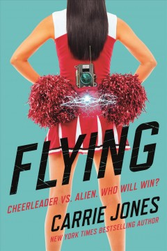 Flying /  Carrie Jones.