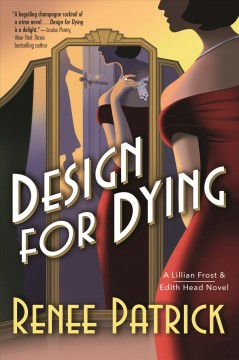 Design for dying /  Renee Patrick.