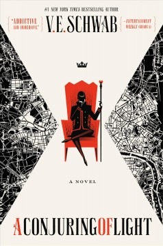 A conjuring of light /  V.E. Schwab. - V.E. Schwab.