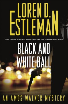 Black and White Ball : An Amos Walker Mystery