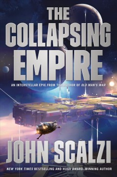 The collapsing empire /  John Scalzi. - John Scalzi.