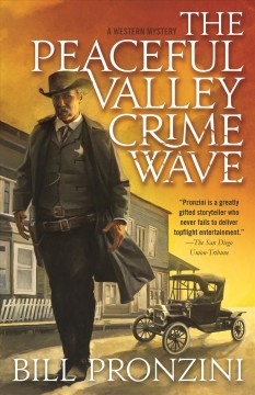 Peaceful Valley Crime Wave : A Western Mystery
