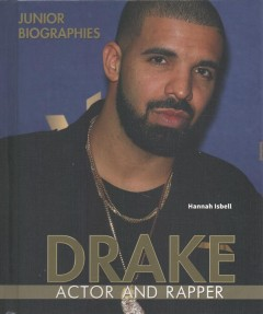 Drake : Actor and Rapper