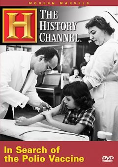 In search of the polio vaccine /  [produced by] Jaffe Productions in association with Actuality Productions, Inc. for the History Channel ; a presentation of Hearst Entertainment ; executive producer, Bob Jaffe ; producer, Bruce Nash ; written and produced by Chuck Hayes ; created by Bruce Nash.