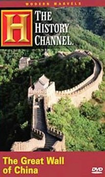 The Great Wall of China /  written and produced by Ann Toler ; producer, Bruce Nash ; Jaffe Productions ; in association with Actuality Productions, Inc. ; The History Channel ; a presentation of Hearst Entertainment.