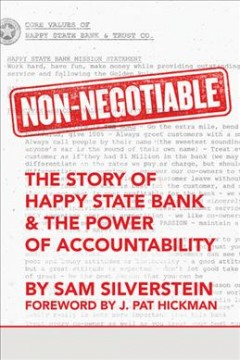 Non-Negotiable : The Story of Happy State Bank & the Power of Accountability