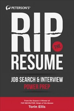 Rip the Resume : Job Search & Interview Power Prep