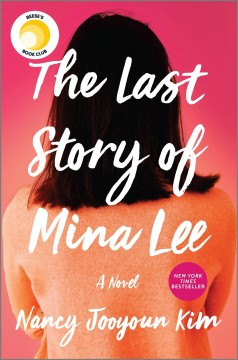 The Last Story Of Mina Lee / Nancy Jooyoun Kim - Nancy Jooyoun Kim