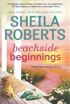 Beachside beginnings /  Sheila Roberts. - Sheila Roberts.