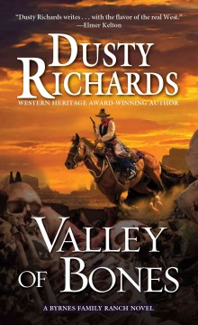 Valley of bones /  Dusty Richards. - Dusty Richards.