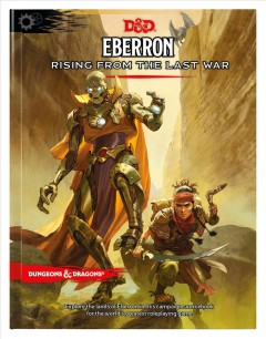 Eberron - Rising from the Last War : D&d Campaign Setting and Adventure Book