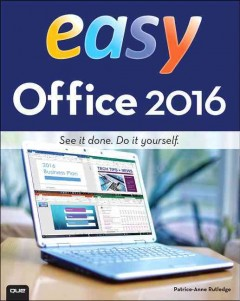 Easy Office 2016 /  Patrice-Anne Rutledge.