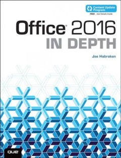 Office 2016 in depth /  Joe Habraken.
