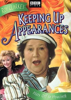 Keeping up appearances /  written by Roy Clarke ; produced & directed by Harold Snoad.