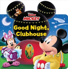 Disney Mickey Mouse Clubhouse : Good Night, Clubhouse!