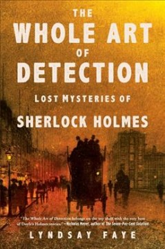 Whole Art of Detection : Lost Mysteries of Sherlock Holmes