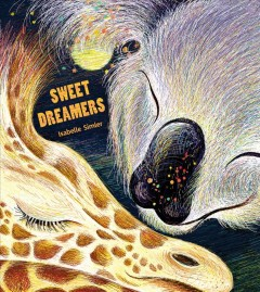Sweet dreamers /  Isabelle Simler ; translated by Sarah Ardizzone. - Isabelle Simler ; translated by Sarah Ardizzone.
