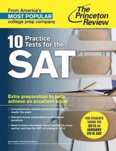 10 practice tests for the SAT /  the staff of the Princeton Review.
