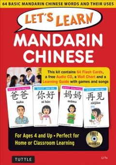 Let's Learn Mandarin Chinese : 64 Basic Mandarin Chinese Words and Their Uses