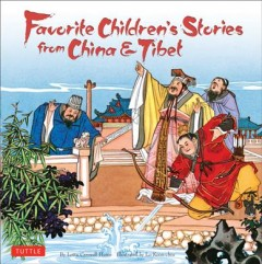 Favorite children's stories from China & Tibet /  by Lotta Carswell Hume ; illustrated by Lo Koon-chiu.