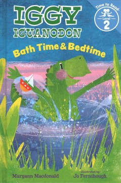 Bathtime & bedtime /  Maryann Macdonald ; illustrated by Jo Fernihough. - Maryann Macdonald ; illustrated by Jo Fernihough.