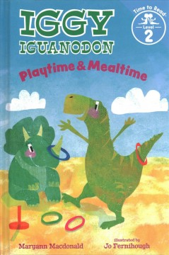 Playtime & mealtime /  Maryann Macdonald ; illustrated by Jo Fernihough. - Maryann Macdonald ; illustrated by Jo Fernihough.