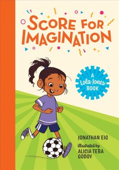Score for imagination /  Jonathan Eig ; illustrated by Alicia Teba Godoy. - Jonathan Eig ; illustrated by Alicia Teba Godoy.