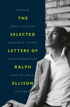 Selected Letters of Ralph Ellison