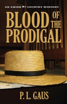 Blood of the prodigal /  P.L. Gaus.