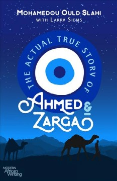 Actual True Story of Ahmed and Zarga